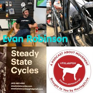 Evan Robinson- Steady State Cycles FitLabPGH podcast